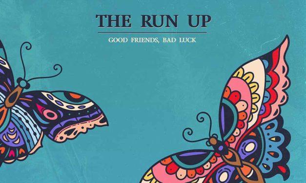 Normans Jukebox ist wieder da: The Run Up geben mächtig Gas