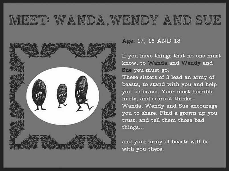 "Wanda, Wendy and Sue from ""Many Mysterious Monsters"""