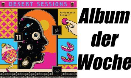 Album der Woche: Desert Sessions 11 & 12